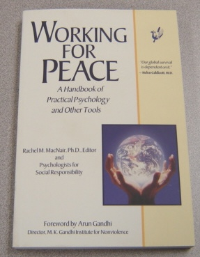 Image for Working for Peace: A Handbook of Practical Psychology And Other Tools
