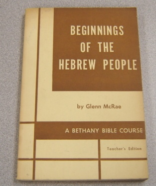 Image for Beginnings Of The Hebrew People (Bethany Bible Course)