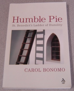 Image for Humble Pie: St. Benedict's Ladder of Humility