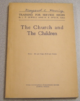Image for The Church And The Children (Training For Service Series)
