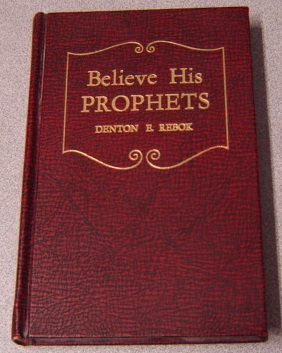 Image for Believe His Prophets; Signed