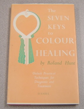 Image for The Seven Keys to Colour Healing