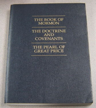 Image for The Book Of Mormon, The Doctrine & Covenants, The Pearl Of Great Price; Large Print