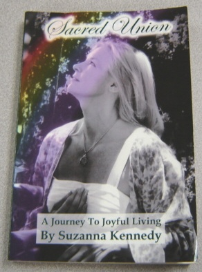 Image for Sacred Union: A Journey To Joyful Living