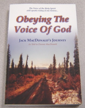 Image for Obeying the Voice of God: Jack MacDonald's Journey