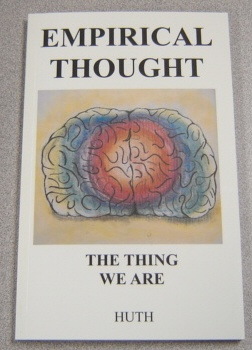 Image for Empirical Thought: The Thing We Are