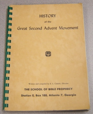 Image for History Of The Great Second Advent Movement