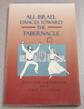 Image for All Israel Dances Toward The Tabernacle