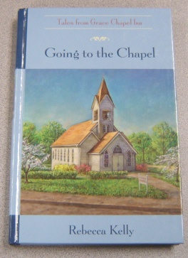 Image for Going to the Chapel (Tales from Grace Chapel Inn)
