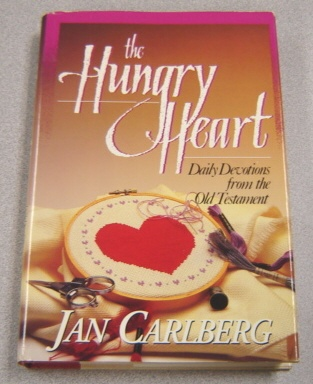 Image for The Hungry Heart: Daily Devotions from the Old Testament