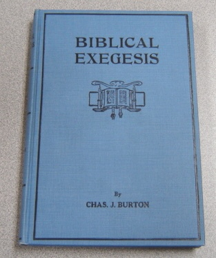 Image for Biblical Exegesis Or, The Bible Explained In The Light Of Two Thousand Exegetical Questions