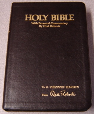 Image for Holy Bible, With Personal Commentary By Oral Roberts On The Scriptures Which Have Shaped His Life And Ministry, King James Version