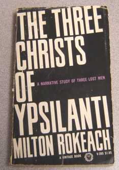 Image for The Three Christs Of Ypsilanti: A Narrative Study Of Three Lost Men