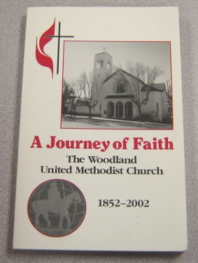 Image for A Journey of Faith: The Woodland United Methodist Church, 1852-2002