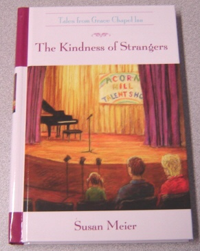 Image for The Kindness Of Strangers (Tales from Grace Chapel Inn)