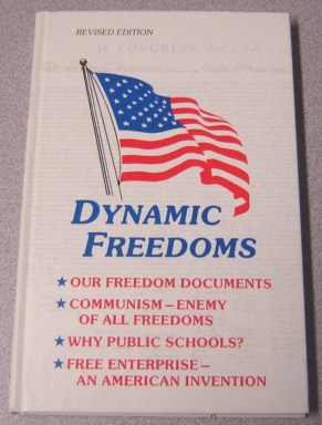 Image for Dynamic Freedoms, Our Freedom Documents, Communism - Enemy Of All Freedoms, Why Public Schools? Free Enterprise - An American Invention