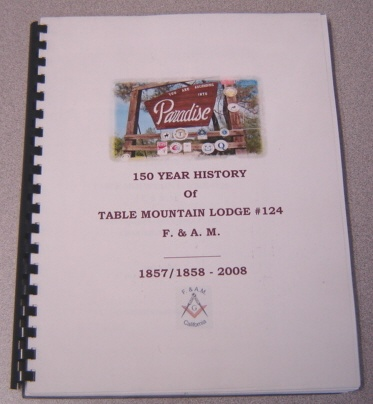 Image for 150 Year History Of Table Mountain Lodge #124 F. & A. M. 1857/1858-2008; Signed