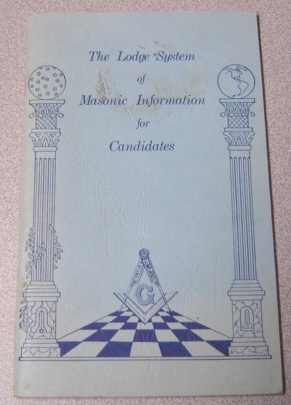 Image for The Lodge System Of Masonic Information For Candidates