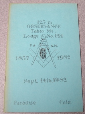 Image for 125th Observance Table Mountain (Mt.) Lodge #124, 1857-1982; Sept. 14th, 1982