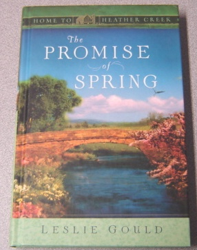 Image for The Promise of Spring (Home To Heather Creek Ser.)