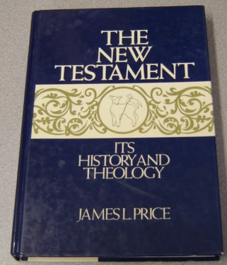 Image for New Testament: Its History And Theology