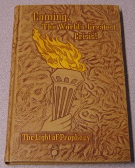 Image for Coming, The World's Greatest Crisis! The Light Of Prophecy