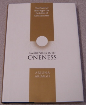 Image for Awakening into Oneness: The Power of Blessing in the Evolution of Consciousness