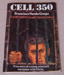 Image for Cell 350: True Story Of A Young Criminal's Encounter With Christ
