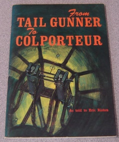 Image for From Tail Gunner To Colporteur: The George Peterson Story