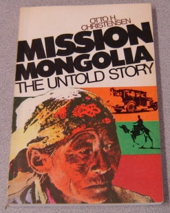 Image for Mission Mongolia: The Untold Story