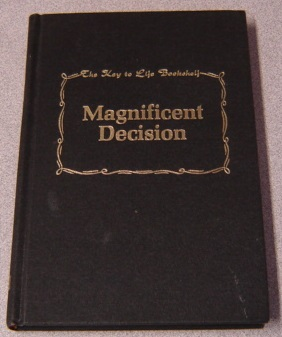 Image for Magnificent Decision (Key to Life Bookshelf Ser.)