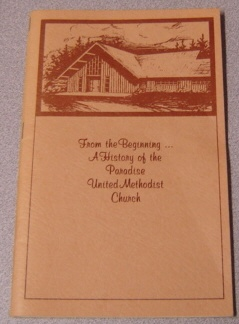 Image for From the Beginning: A History of the Paradise United Methodist Church