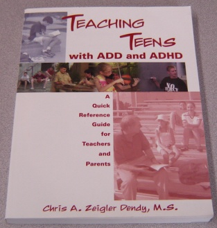 Image for Teaching Teens with ADD and ADHD: A Quick Reference Guide for Teachers and Parents