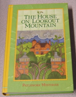 Image for The House on Lookout Mountain (Patchwork Mysteries, Volume 14)