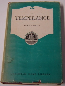 Image for Temperance: As Set Forth In The Writings Of Ellen G. White