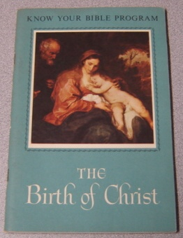 Image for The Birth of Christ (Know Your Bible Program)