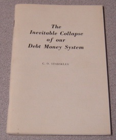 Image for The Inevitable Collapse Of Our Debt Money System