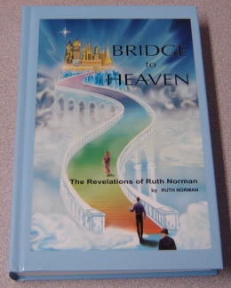 Image for Bridge to Heaven: The Revelations of Ruth Norman