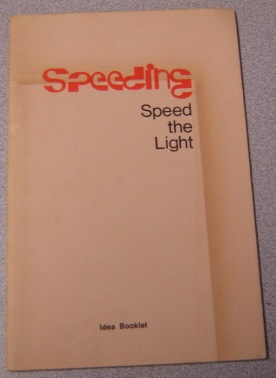 Image for Speeding: Speed the Light Idea Book