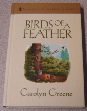 Image for Birds of a Feather (Mysteries of Sparrow Island Series, No. 3)