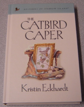 Image for The Catbird Caper (Mysteries of Sparrow Island #19)