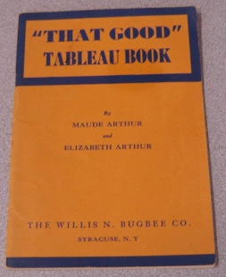 "Image for ""That Good"" Tableau Book (Bugbee's Popular Books)"