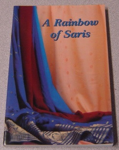 Image for A Rainbow Of Saris: Four True Stories Of Missionary Women In India