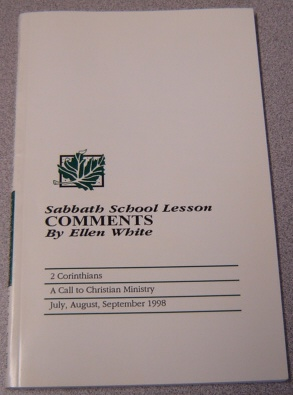 Image for Sabbath School Lesson Comments: A Call to Christian Ministry, July, Aug., Sept. 1998