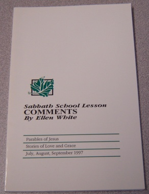 Image for Sabbath School Lesson Comments: Parables of Jesus, July, Aug., Sept. 1997