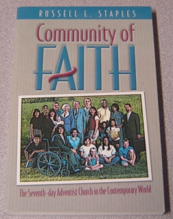 Image for Community Of Faith: The Seventh-day Adventist Church And The Contemporary World