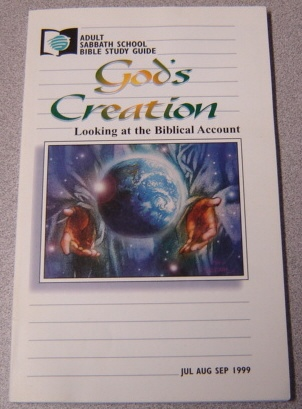 Image for God's Creation: Looking At the Biblical Account, Adult Sabbath School Bible Study Guide, July, Aug., Sept. 1999