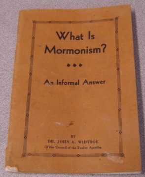 Image for What Is Mormonism? An Informal Answer