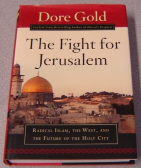 Image for The Fight for Jerusalem: Radical Islam, The West, and The Future of the Holy City
