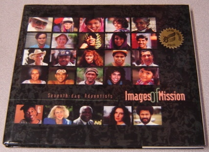 Image for Images of Mission: Seventh-Day Adventists
